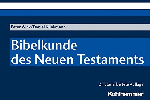 Bibelkunde des Neuen Testaments