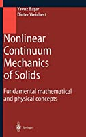 Nonlinear Continuum Mechanics of Solids: Fundamental Mathematical and Physical Concepts