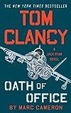 Tom Clancy Oath of Office: A Jack Ryan Novel - Marc Cameron