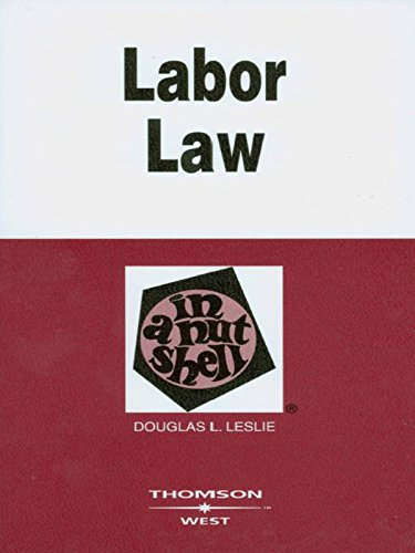 Leslie's Labor Law in a Nutshell, 5th