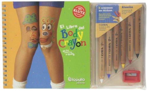 El Libro del Body Crayon (Spanish Edition)
