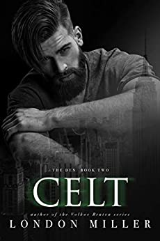 Celt. (The Den Book 2) by [London Miller]