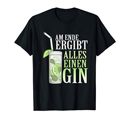 Gin Alkohol Cocktail Tonic Spruch Gin T-Shirt