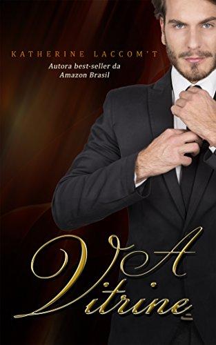 A Vitrine (Portuguese Edition)