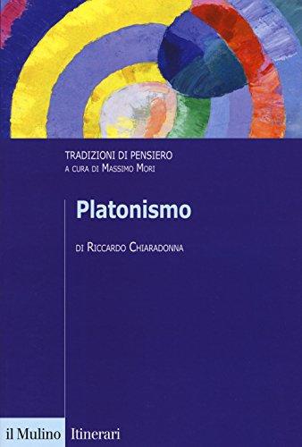 Platonismo. Tradizioni di pensiero