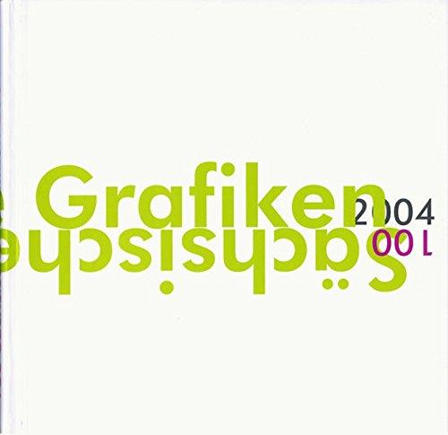 100 Sächsische Grafiken 2004: Holzdrucke