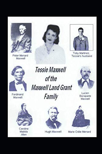 Tessie Maxwell of the Maxwell Land Grant Family