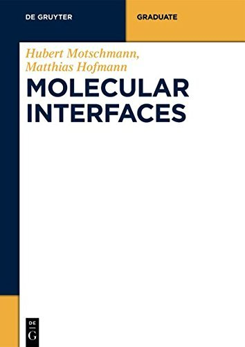 Molecular Interfaces (De Gruyter STEM) (English Edition)