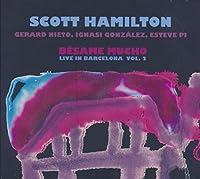 Hamilton, S: B,same Mucho (Live in Barcelona Vol.2)