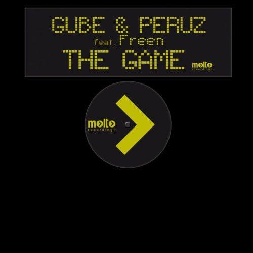 Gube And Peruz, Freen