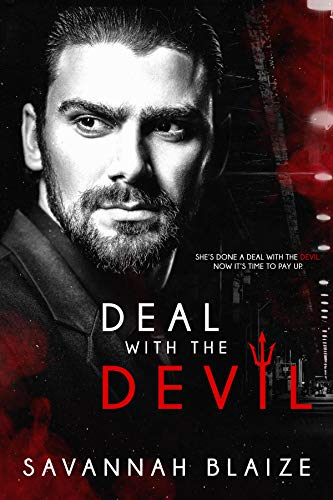 Deal With The Devil by Savannah Blaize