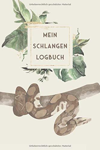 Mein Schlangen Logbuch: Boa Constrictor Tagebuch - Logbuch für Haltung von Boas I Terrarium Planer Notizbuch I Journal für ein halbes Jahr I Schlange Futter Tracking