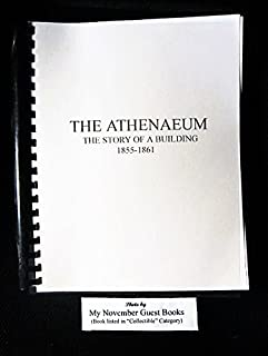 The Athenaeum: The Story of a Building 1855-1861 (Wheeling, West Virginia)