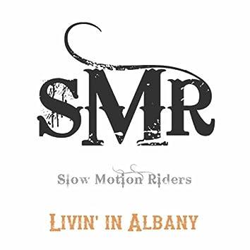 Livin' in Albany