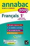 Annales Annabac 2019 Français 1re STMG, STI2D, STD2A, STL, ST2S: sujets et corrigés du bac...