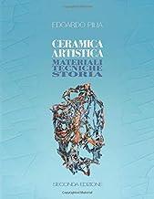 Permalink to Ceramica Artistica: materiali tecniche storia PDF