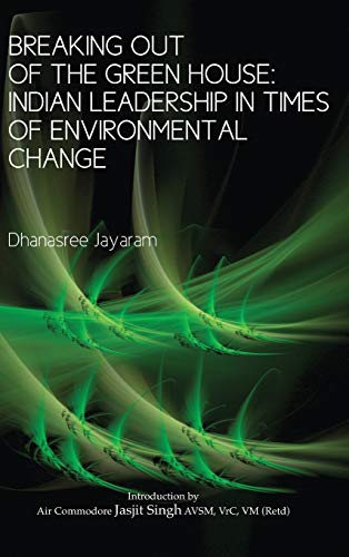 Breaking Out of the Green House: Indian Leadership in Times of Environmental Change