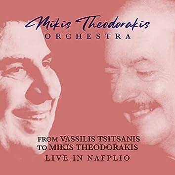 From Vassilis Tsitsanis To Mikis Theodorakis: Live In Nafplio