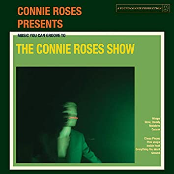 The Connie Roses Show