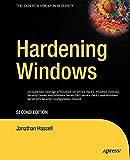 Hardening Windows: Second Edition - Jonathan Hassell