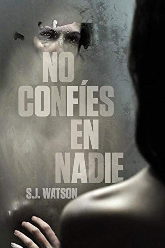 No confes en nadie (Novela de intriga)