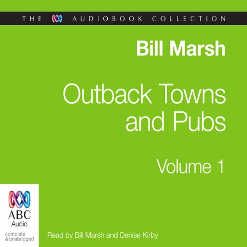 Outback Towns and Pubs, Volume 1 audiobook cover art