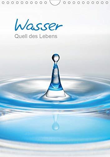 Wasser - Quell des Lebens (Wandkalender 2020 DIN A4 hoch): Wasser ist lebenswichtig, hier finden wir es in 13 interessanten Bildern in ... Notizen bleibt. (Monatskalender, 14 Seiten )