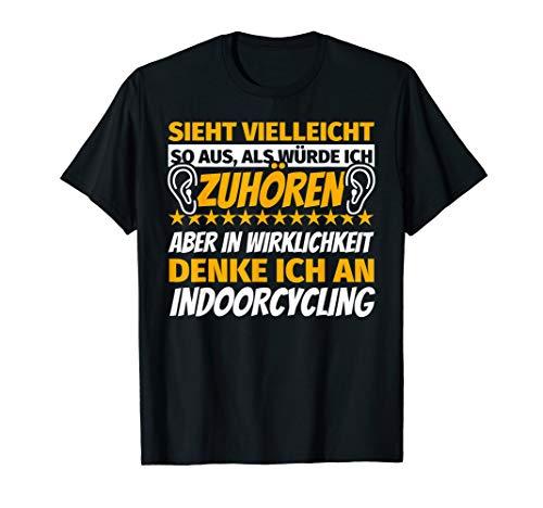 Indoorcycling Geschenke Sport lustiger Spruch T-Shirt