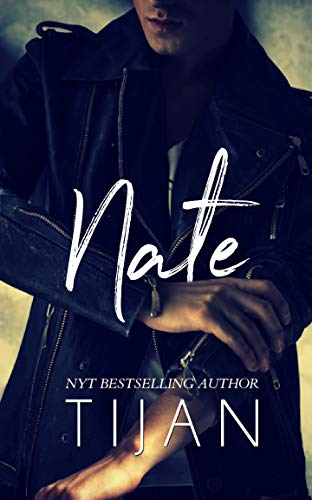 Nate: An Enemies to Lovers Standalone by [Tijan]