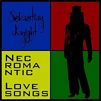 Necromantic Lovesongs