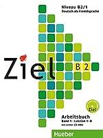 Ziel: B2 Arbeitsbuch Band 1 mit Lerner-Audio-CD/CD-Rom