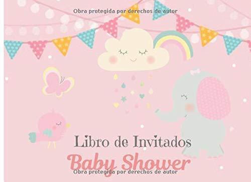 Libro de Invitados Baby Shower: Libro de firmas para Baby Shower Tema Elefante con Nubes Niña mensajes y autografos de los invitados a la fiesta 40 paginas a color 8.25 x 6 in