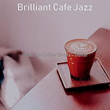 Music for Coffee Shops - Guitar