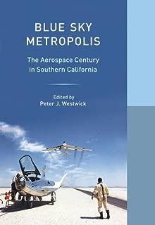 Blue Sky Metropolis (Western Histories)