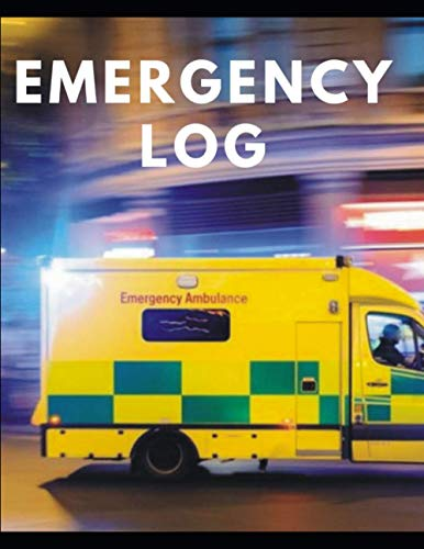 Emergency Log Records: Notebook: Emergency Log Journal Book with Glossy Cover | Wide-Ruled 200 Pages | Emergency, Patient, Clinical ,for Doctor Paperback