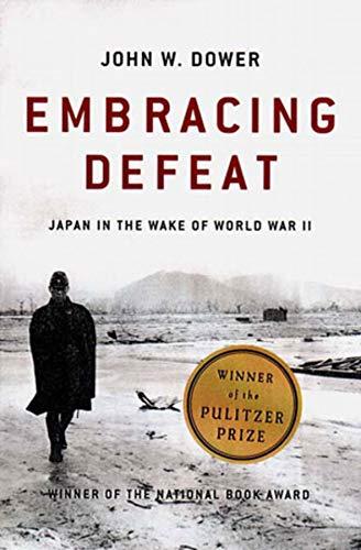 Embracing Defeat: Japan in the Wake of World War IIの詳細を見る