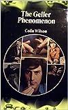 The Geller Phenomenon (English Edition)
