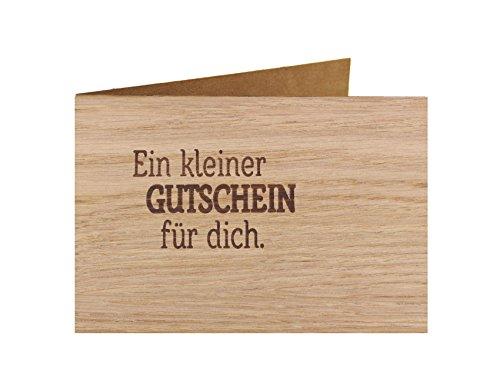 Holzgrußkarte - Spruchkarte - 100% handmade in Österreich - Postkarte Glückwunschkarte Geschenkkarte Grußkarte Klappkarte Karte Einladung, Motiv:EIN GUTSCHEIN FÜR DICH