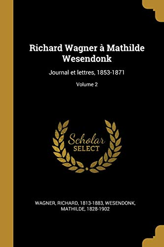 FRE-RICHARD WAGNER A MATHILDE