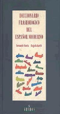 Diccionario fraseologico español moderno: 121 (DICCIONARIOS)