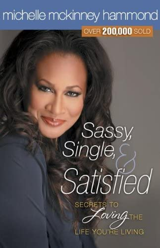 Sassy Single and Satisfied Secrets to Loving the Life You re Living product image