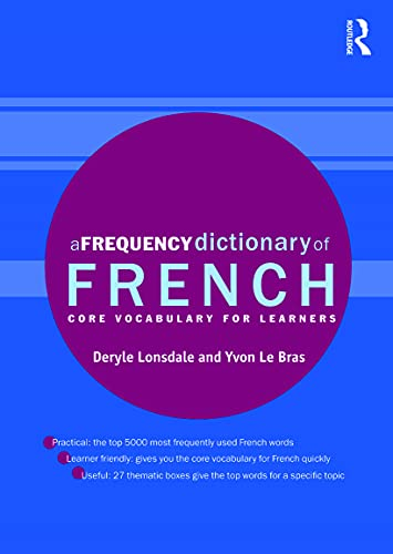 A Frequency Dictionary of French: Core Vocabulary for Learners (Routledge...