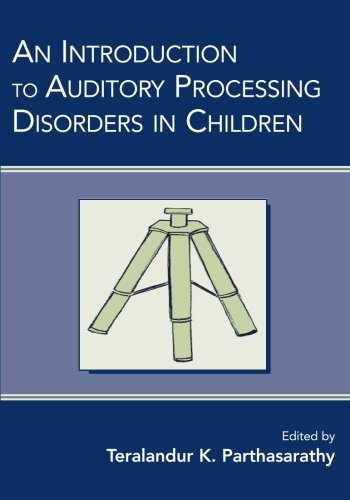 An Introduction to Auditory Processing Disorders in Children