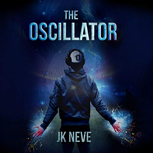 The Oscillator Audiobook By JK Neve cover art