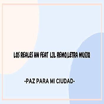 Paz Para Mi Ciudad (feat. Lil Remix, Letra Musiq)