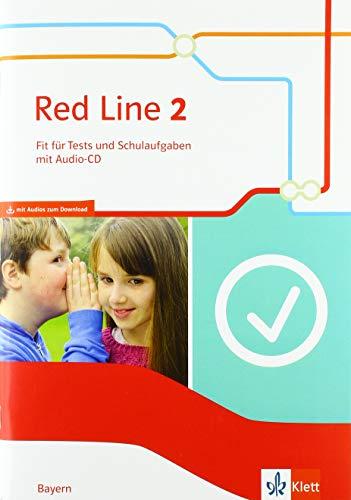 Red Line 2. Ausgabe Bayern: Fit für Tests und Schulaufgaben mit Audios Klasse 6 (Red Line. Ausgabe für Bayern ab 2017)
