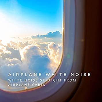 White Noise Straight From Airplane Cabin