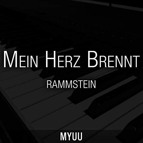 Mein Herz Brennt (Piano Version) [Rammstein]