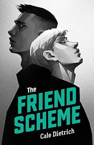 The Friend Scheme de [Cale Dietrich]