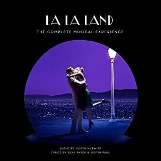La La Land The Complete Musical Experience